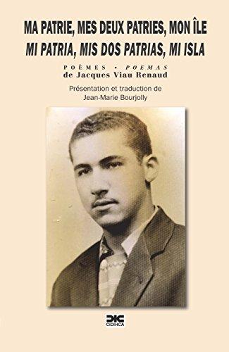 MI PATRIA, MIS DOS PATRIAS, MI ISLA eBook: Jacques Viau Renaud ...