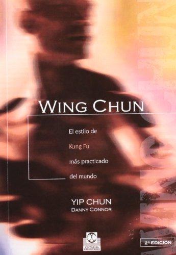 Wing Chun (Artes Marciales) por Yip Chun