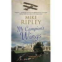 Mr Campion's Wings