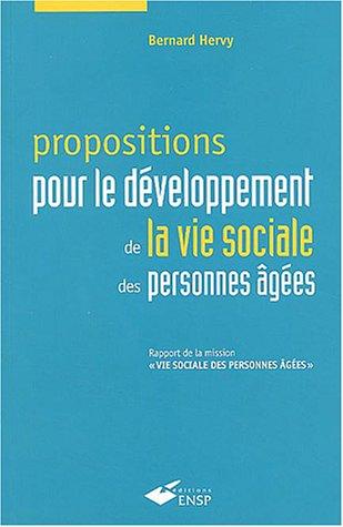 Propositions pour le développement de la vie sociale des personnes âgées : Rapport de la mission vie sociale des personnes âgées