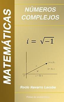 Números complejos (Fichas de matemáticas) eBook: Rocío