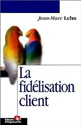 La fidélisation client
