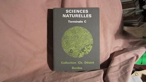 Sciences naturelles, Terminale C