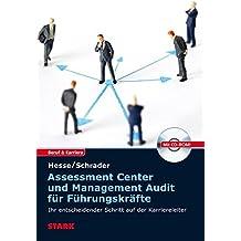 Hesse/Schrader: Assessment Center und Management Audit für Führungskräfte