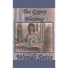 The Gypsy Blessing (English Edition)