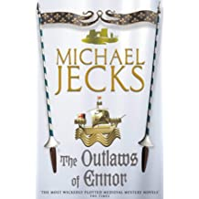 The Outlaws of Ennor (Knights Templar Mysteries 16): A devishly plotted medieval mystery (Medieval West Country Mysteries (Paperback))