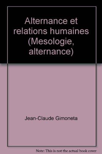 Alternance et relations humaines