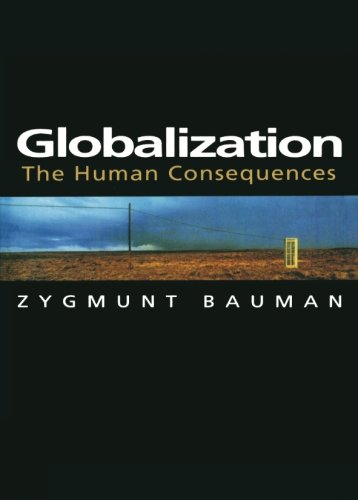 Globalization: Education Research, Change and Reform: The Human Consequences (European Perspectives: A Series in Social Thought and Cultural Criticism) por Zygmunt Bauman