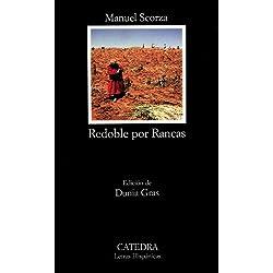 Redoble por Rancas: 534 (Letras Hispánicas) Finalista Premio Planeta 1969