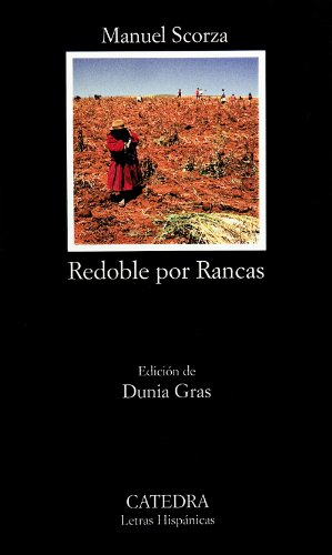 Redoble Por Rancas / Redouble By Uproots: 534 (Letras Hispanicas / Hispanic Writings)