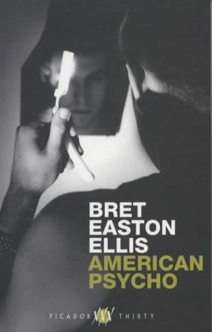 American Psycho (Picador Thirty)