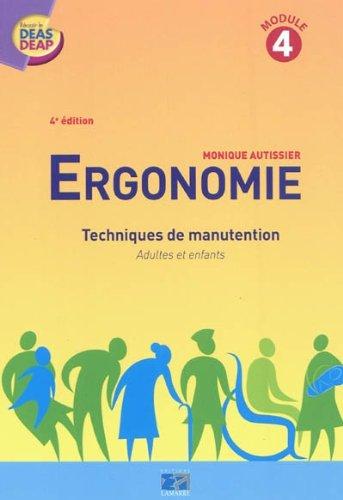 Ergonomie module 4 4eme édition: Techniques de manutention adultes et enfants
