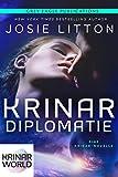 Krinar Diplomatie: Eine Krinar-Novelle