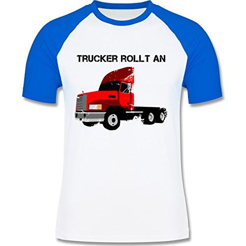 Shirtracer Trucker - Trucker Rollt An - Herren Baseball Shirt Weiß/Royalblau