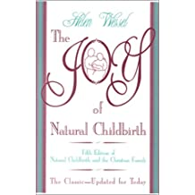 The Joy of Natural Childbirth