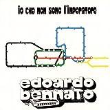 Songtexte von Edoardo Bennato - Io che non sono l'imperatore