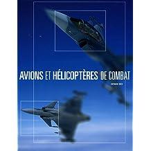 Avions et hélicoptères de combat