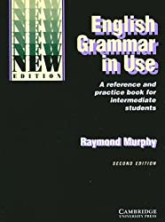 English Grammar in Use, New edition, Without Answers