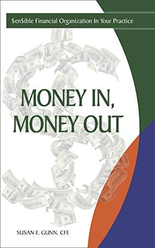 Money In, Money Out: $en$ible Financial Organization In Your ...