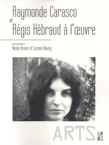 Raymonde Carasco et Rgis Hebraud  l'oeuvre