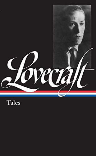 H. P. Lovecraft: Tales (LOA #155) (Library of America) (English Edition) -