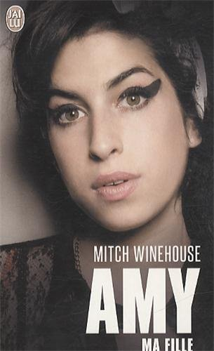 Amy, ma fille par Mitch Winehouse