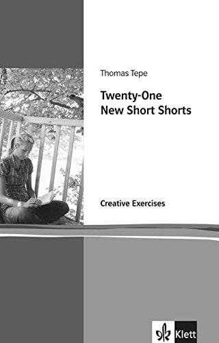 Preisvergleich Produktbild Twenty-One New Short Shorts: Creative Exerises. Englische Lektüre für die Oberstufe. Arbeitsheft (Klett English Editions)