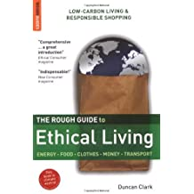 By Duncan Clark The Rough Guide to Ethical Living (First 1st Edition) [Paperback]