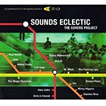 KCRW Sounds Eclectic: The Covers Project by Chris Stills (2007-10-20)