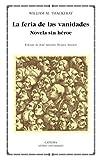 Libros Descargar en linea La feria de las vanidades Novela sin heroe 305 Letras Universales (PDF y EPUB) Espanol Gratis