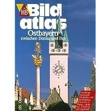 HB Bildatlas Ostbayern zwischen Donau und Inn