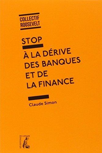 Stop à la derive des banques et de la finance