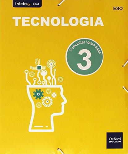 Tecnología. Libro Del Alumno. Valencia. ESO 3 (Inicia Dual) - 9788467387070 por Varios Autores