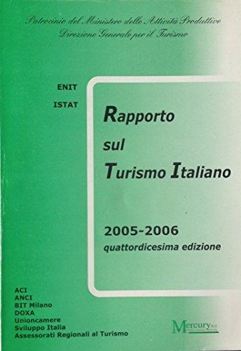 Rapporto sul turismo italiano 2005-2006, quattordicesima edizione