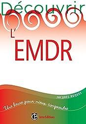 Découvrir l'EMDR (Développement personnel et accompagnement)