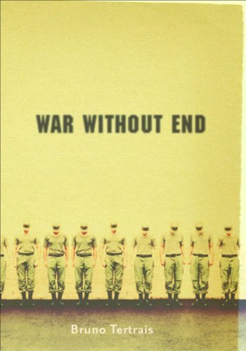 War Without End: The View From Abroad by Bruno Tertrais (2005-04-01)