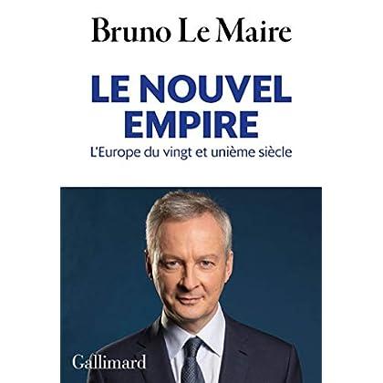 Le nouvel empire. L'Europe du vingt et unième siècle (HORS SERIE CONN)