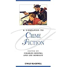 [A Companion to Crime Fiction] (By: Charles J. Rzepka) [published: March, 2010]