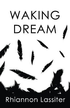 Waking Dream by [Lassiter, Rhiannon]