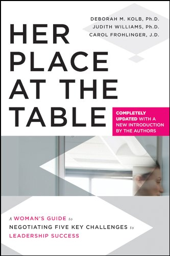 her-place-at-the-table-a-womans-guide-to-negotiating-five-key-challenges-to-leadership-success