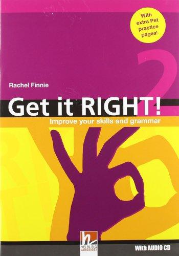 Get it right. Per le Scuole superiori! Con CD Audio: 2