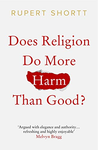 Does Religion do More Harm than Good? (English Edition)