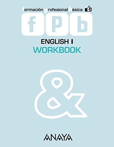 English I. Workbook. Módulo Comunicación