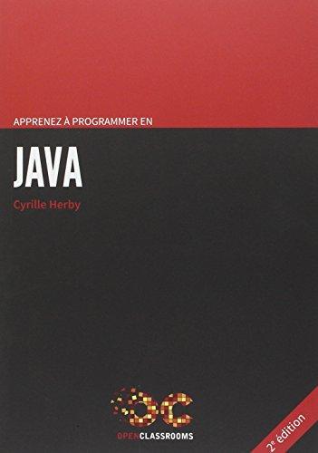 Apprenez à programmer en Java - 2e édition