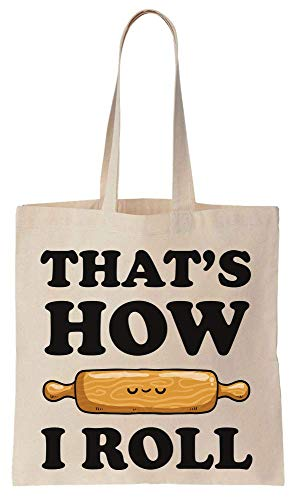 Finest Prints That's How I Roll Rolling Pin Cotton Canvas Tote Bag Rolling Pin Bakery