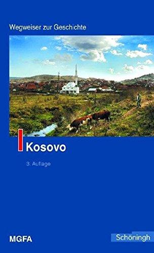 Kosovo. Wegweiser zur Geschichte