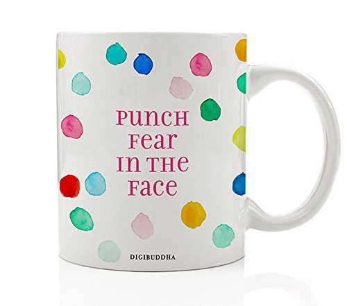 Punch Fear In The Face Mug, Fearless Courage Strong Woman Strength Tough Coffee Tea Cup Quote Gifts Christmas Birthday Present Idea for Women Her Sister Mom Mother Friend Wife 11oz