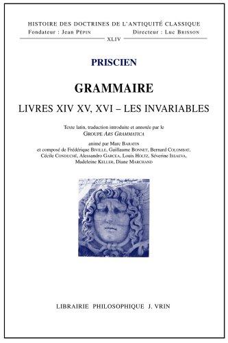 Grammaire : Livres XIV-XV-XVI, les invariables