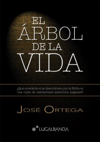 EL ÁRBOL DE LA VIDA por José Ortega