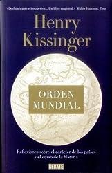 ORDEN MUNDIAL by HENRY KISSINGER (2016-08-02)